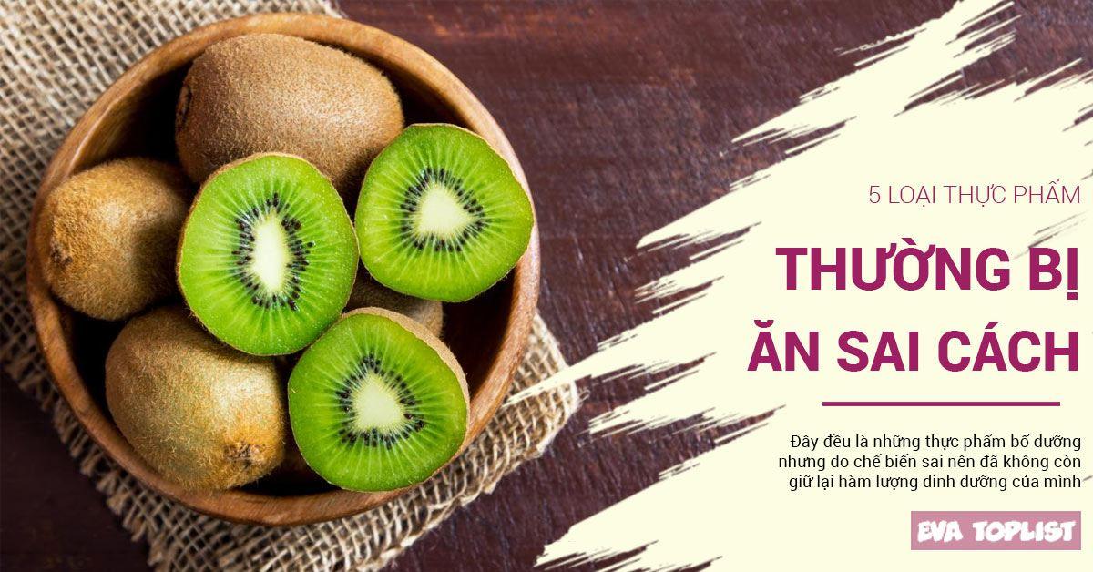 5 thực phẩm bổ dưỡng nhưng vô tình bị mất hết dưỡng chất khi nấu sai cách
