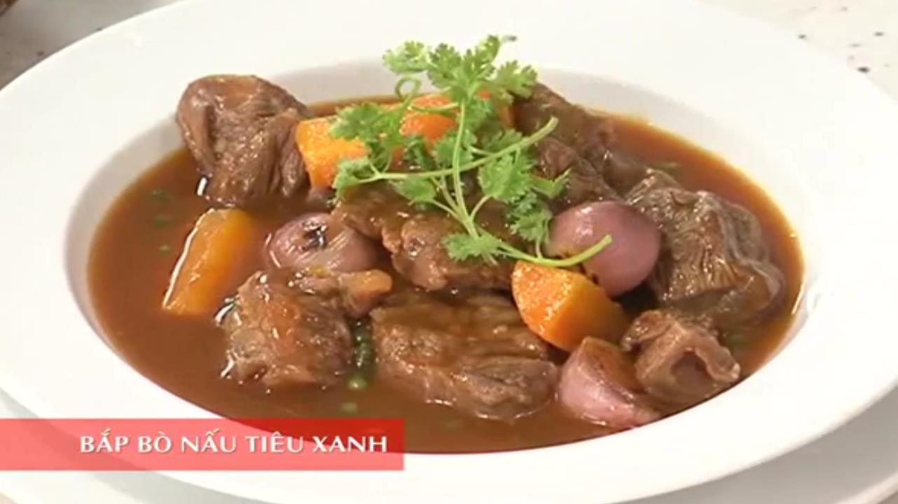 Món bắp bò nấu tiêu xanh thơm ngon, bổ dưỡng